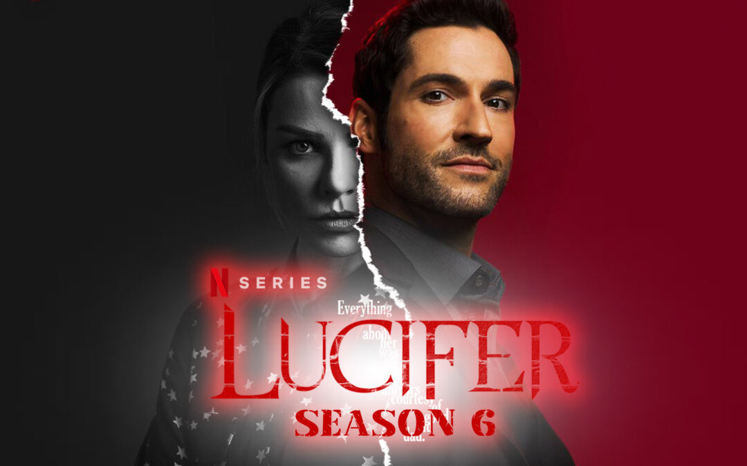Lucifer season 6 – Η Επιστροφή